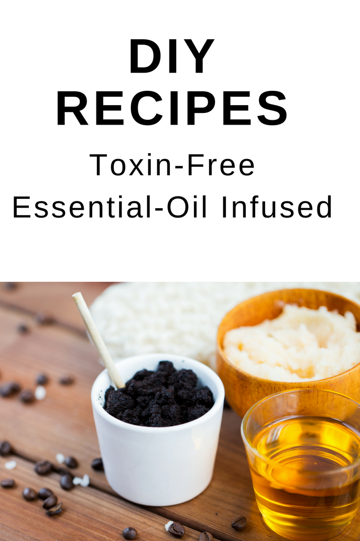 DIY Recipes Toxin-Free and Essential Oil Infused.png