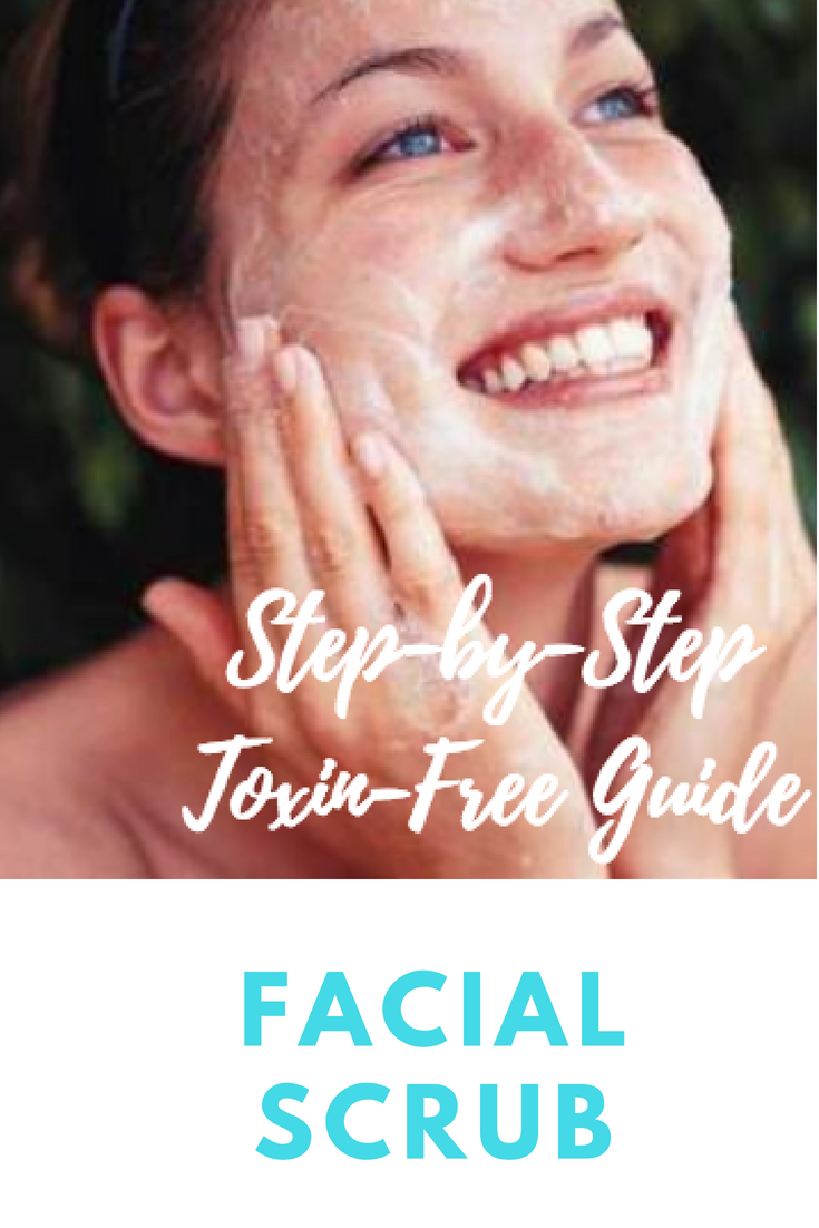 Facial Scrub Toxin-Free Step-by-Step Guide.png