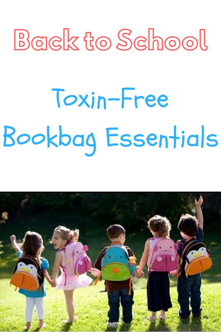 Back to School Toxin-Free Bookbag Essentials1