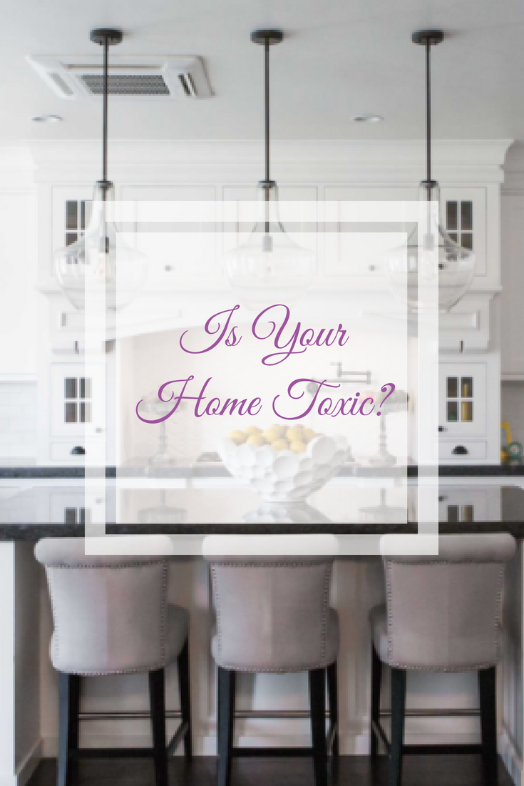 Is your home toxic? 1