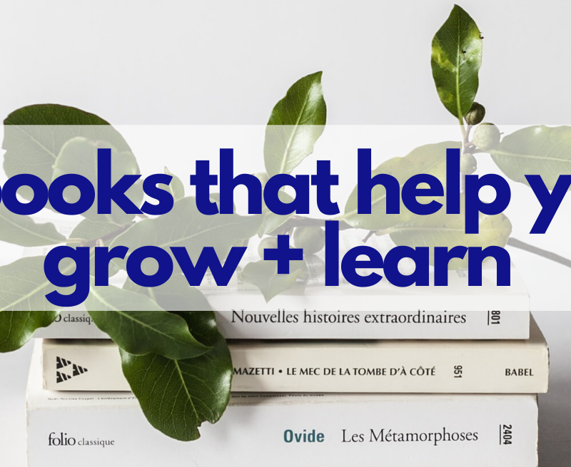 5 Books That Help You Grow and Learn