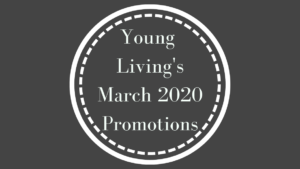 Learn all of the Young Living March 2020 Promotions, what each oil will support, and how you can get the most for your money.
