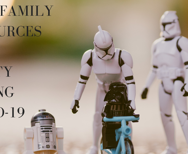 Free Family Resources for Sanity During COVID19