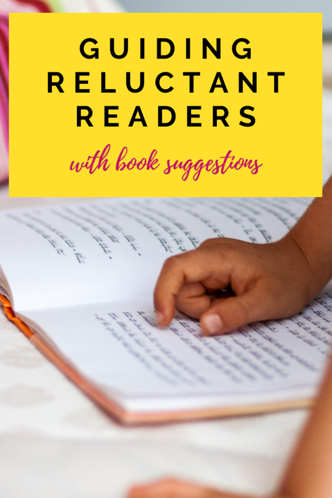 Solid action steps to take with reluctant readers and plenty of book suggestions to get your child on the way to loving books!