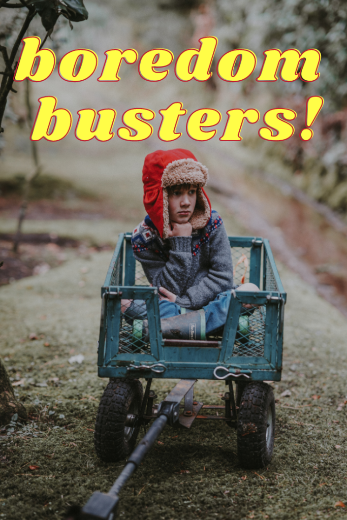 More than 40 kids' winter boredom busters for you to pull out on those extra cold or rainy days or weeks to make your time together fun!