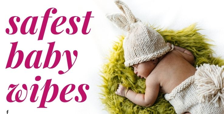 Safest baby wipe options. You'll love them!